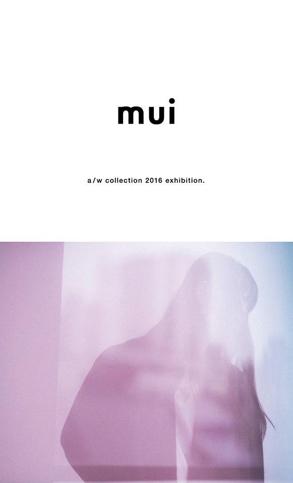 【mui】2016 a/wコレクション開催のお知らせ